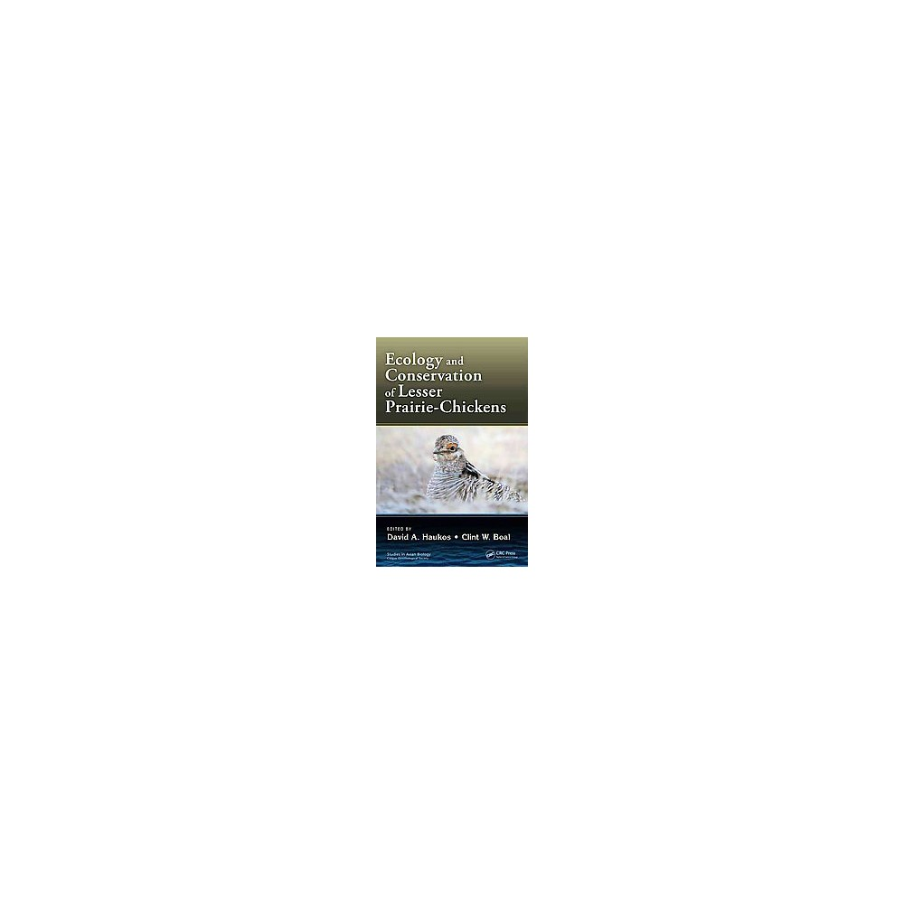 Ecology and Conservation of Lesser Prairie-Chickens (Hardcover)