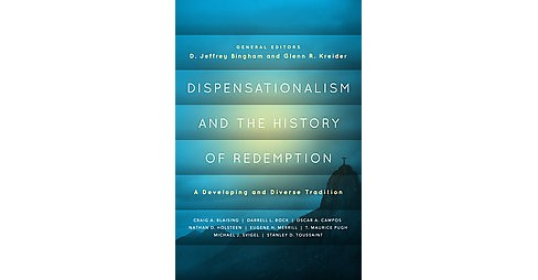 Dispensationalism and the History of Redemption : A Developing and Diverse Tradition (Paperback) - image 1 of 1
