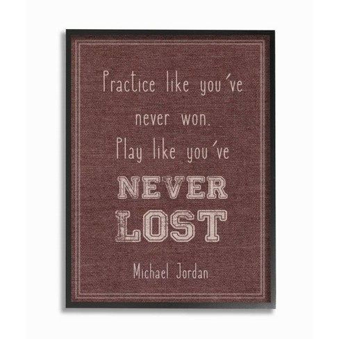 """11""""x1.5""""x14"""" Play Like You Never Lost Michael Jordan Quote Framed Giclee Texturized Art - Stupell Industries - image 1 of 1"""