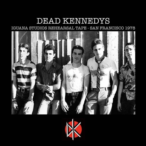 Dead Kennedys - Iguana Studios Rehearsal Tape: San Francisco 1978 (CD) - image 1 of 1