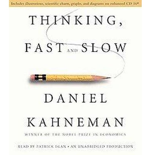 Thinking, Fast and Slow (Unabridged) (CD/Spoken Word) (Daniel Kahneman) - image 1 of 1
