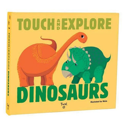 Touch and Explore: Dinosaurs - (Board_book) - image 1 of 1