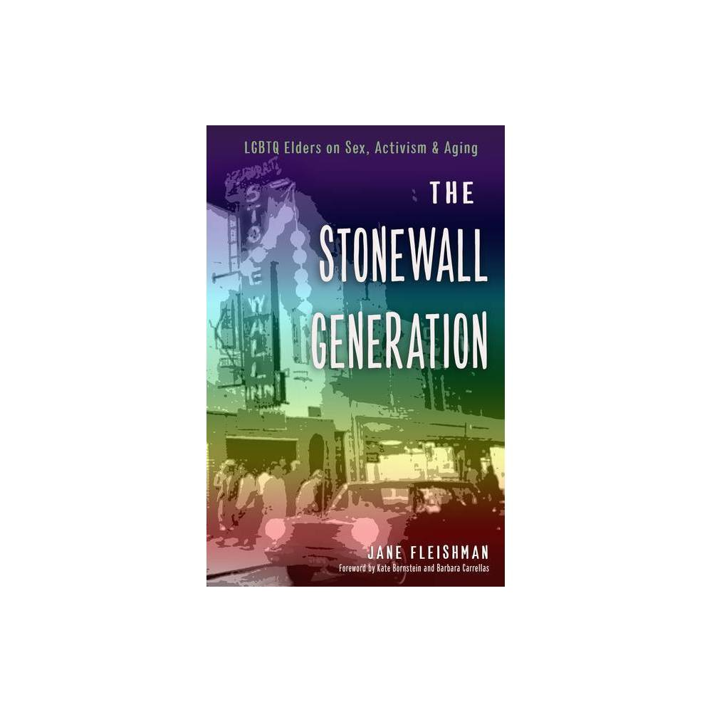 The Stonewall Generation By Jane Fleishman Paperback
