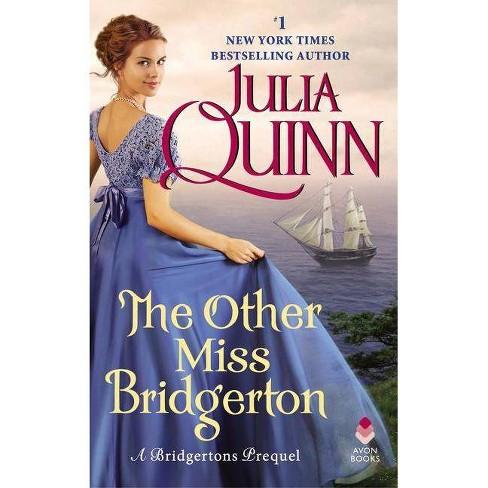 Other Miss Bridgerton : A Bridgertons Prequel -  (Bridgertons) by Julia Quinn (Paperback) - image 1 of 1