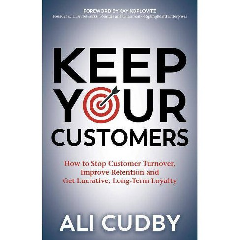 Keep Your Customers - by  Ali Cudby (Paperback) - image 1 of 1
