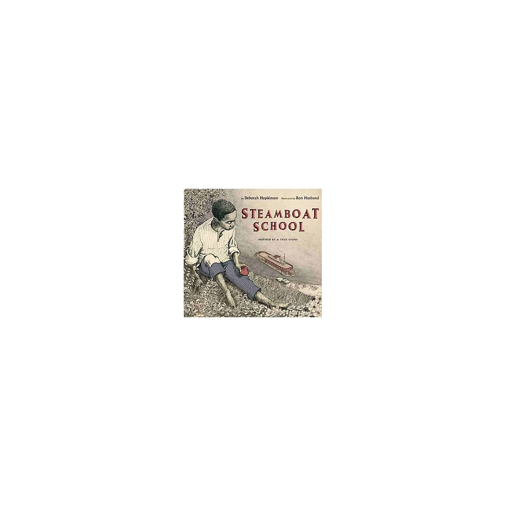 Steamboat School (School And Library) (Deborah Hopkinson)