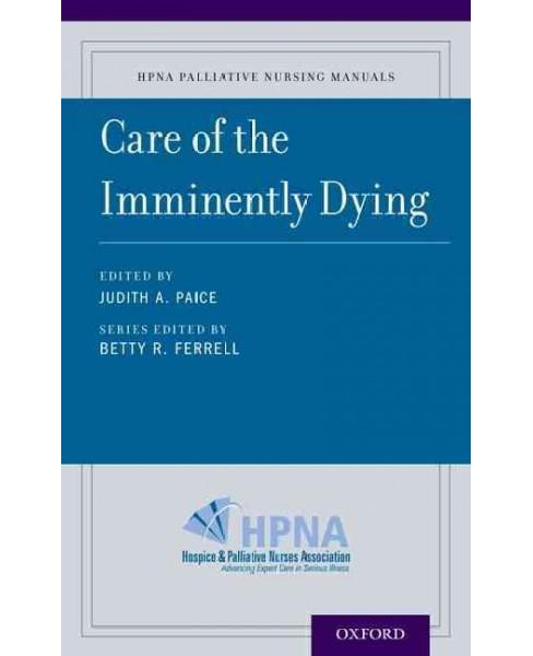 Care of the Imminently Dying (Paperback) - image 1 of 1
