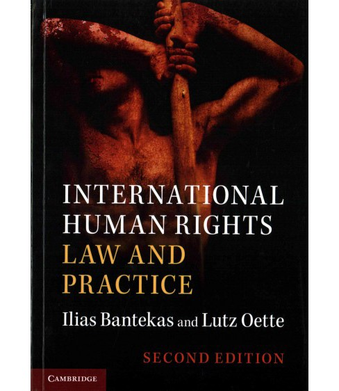 International Human Rights Law and Practice (Paperback) (Ilias Bentekas) - image 1 of 1