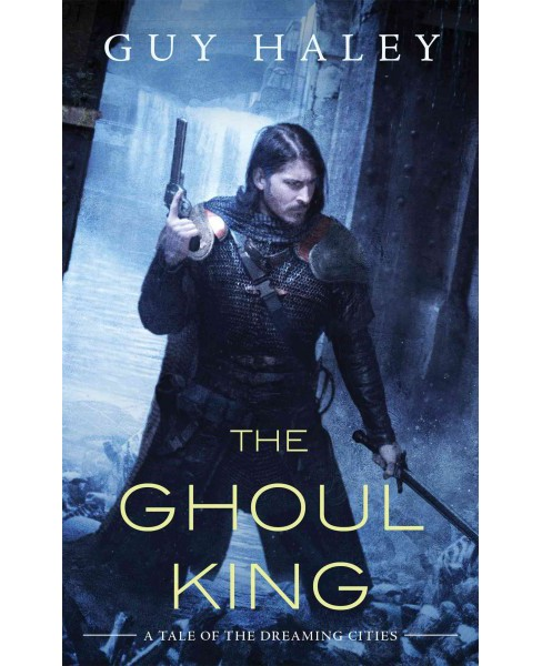 Ghoul King (Paperback) (Guy Haley) - image 1 of 1