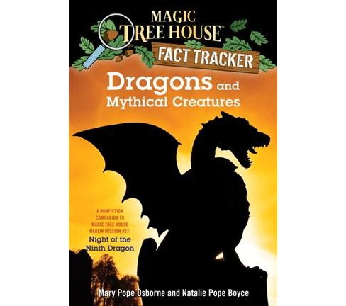 Dragons and Mythical Creatures (Paperback) (Mary Pope Osborne) - image 1 of 1