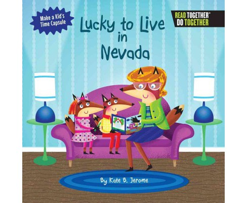 Lucky to Live in Nevada (Hardcover) (Kate B. Jerome) - image 1 of 1