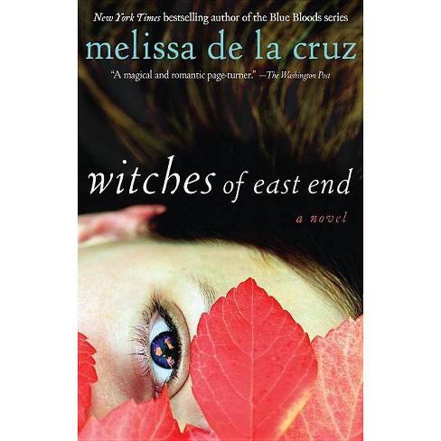 Witches of East End - by  Melissa de la Cruz (Paperback) - image 1 of 1
