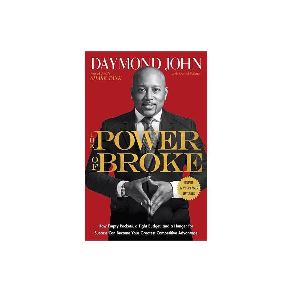 The Power Of Broke By Daymond John Daniel Paisner Paperback