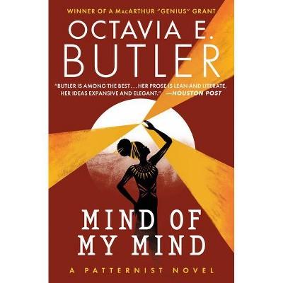 Mind of My Mind - (Patternist) by  Octavia E Butler (Paperback)