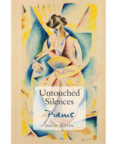 Untouched Silences (Paperback) (David Jaffin) - image 1 of 1