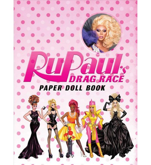 Rupaul's Drag Race : Paper Doll Book -  (Paperback) - image 1 of 1
