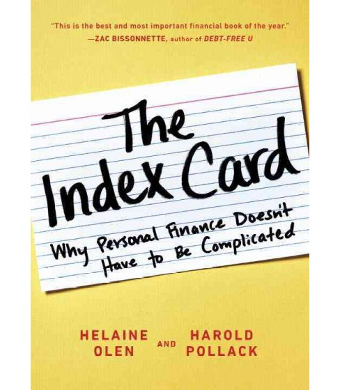 Index Card : Why Personal Finance Doesn't Have to Be Complicated (Reprint) (Paperback) (Helaine Olen & - image 1 of 1