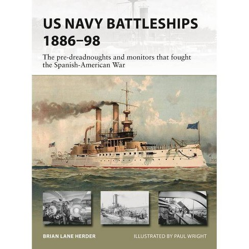 US Navy Battleships 1886-98 - (New Vanguard) by  Brian Lane Herder (Paperback) - image 1 of 1