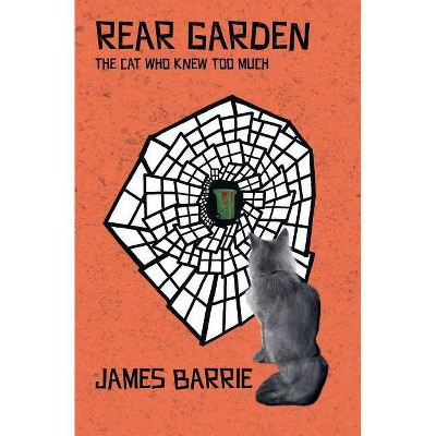 Rear Garden - (York Cat Crime Mystery) by  James Barrie (Paperback)