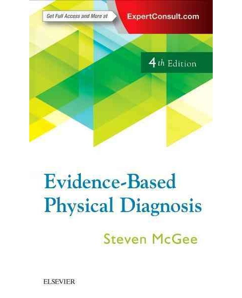 Evidence-Based Physical Diagnosis (Paperback) (M.D. Steven McGee) - image 1 of 1