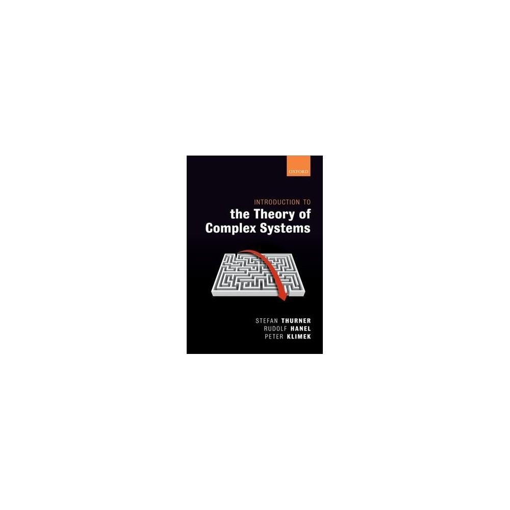 Introduction to the Theory of Complex Systems - (Hardcover)