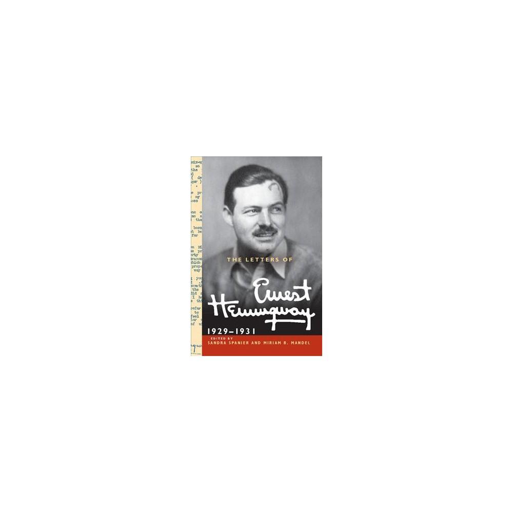 Letters of Ernest Hemingway 1929-1931 (Vol 4) (Hardcover) (Miriam Mandel)