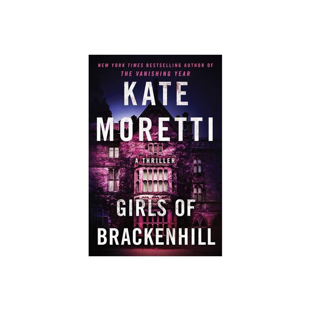 Girls Of Brackenhill By Kate Moretti Paperback