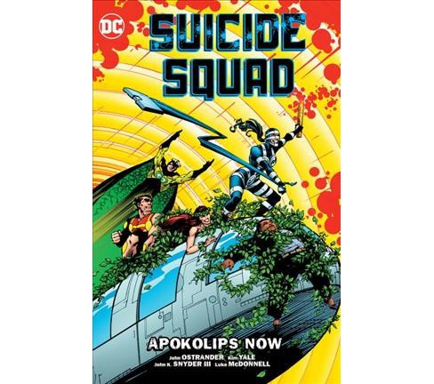 Suicide Squad 5 : Apokolips Now (Paperback) (John Ostrander & Kim Yale & Robert Greenberger) - image 1 of 1