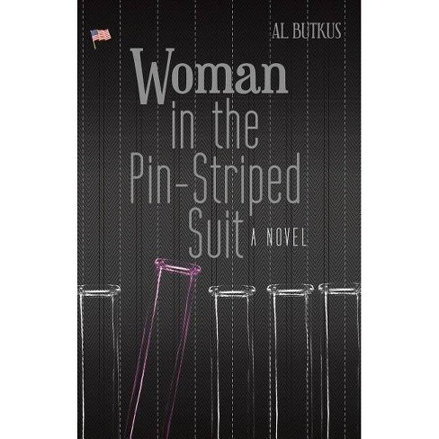 Woman in the Pin-Striped Suit - by  Al Butkus (Paperback) - image 1 of 1