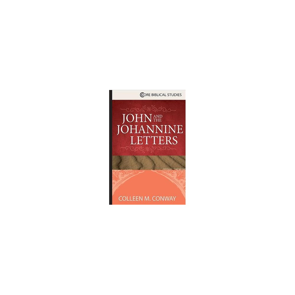 John and the Johannine Letters (Paperback) (Colleen M. Conway)