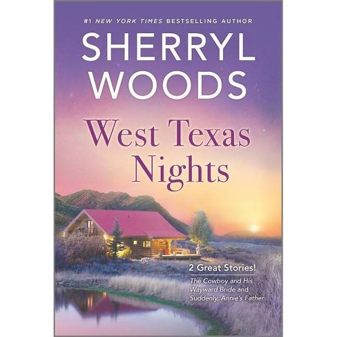 West Texas Nights - by  Sherryl Woods (Paperback) - image 1 of 1