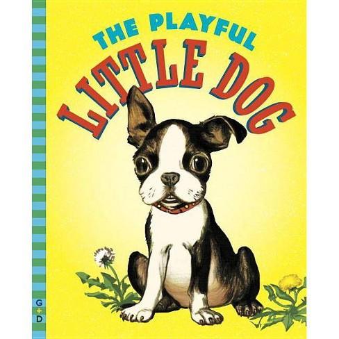 The Playful Little Dog - (G&d Vintage) by  Jean Horton Berg (Hardcover) - image 1 of 1