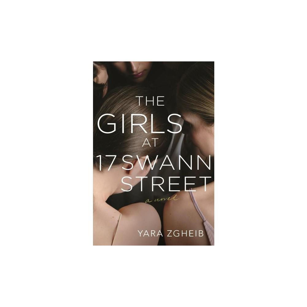 Girls at 17 Swann Street - by Yara Zgheib (Hardcover)