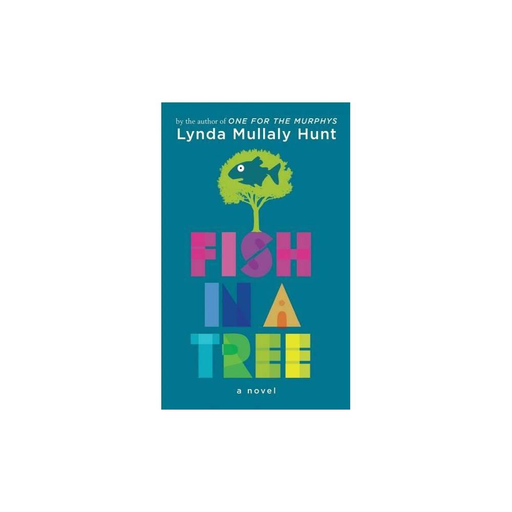 Fish in a Tree - Lrg (Thorndike Press Large Print) by Lynda Mullaly Hunt (Paperback)