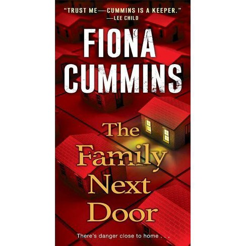 The Family Next Door - by  Fiona Cummins (Paperback) - image 1 of 1