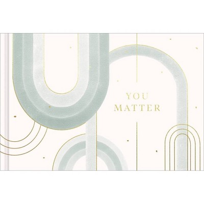 You Matter - by  Amelia Riedler (Hardcover)