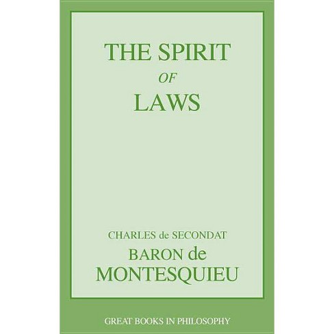 The Spirit of Laws - (Great Books in Philosophy) by  Charles de Secondat Baron Montesquieu (Paperback) - image 1 of 1