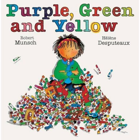 Purple, Green and Yellow - by  Robert Munsch (Hardcover) - image 1 of 1