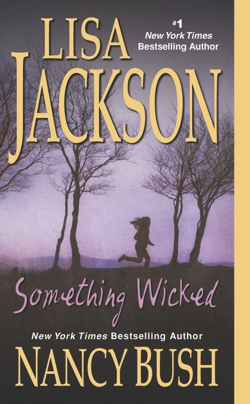 Something Wicked (Reprint) (Paperback) by Lisa Jackson - image 1 of 1