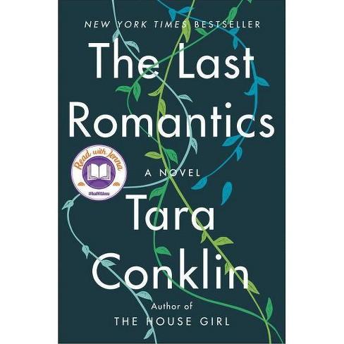 Last Romantics -  by Tara Conklin (Hardcover) - image 1 of 1