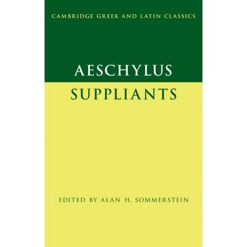 Aeschylus: Suppliants - (Cambridge Greek and Latin Classics) (Paperback) - image 1 of 1