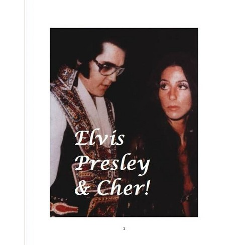 Elvis Presley and Cher! - by  D Paterson (Paperback) - image 1 of 1