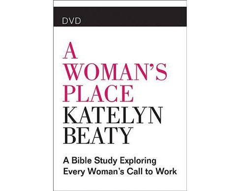 Woman's Place : A Bible Study Exploring Every Woman's Call to Work (Hardcover) - image 1 of 1