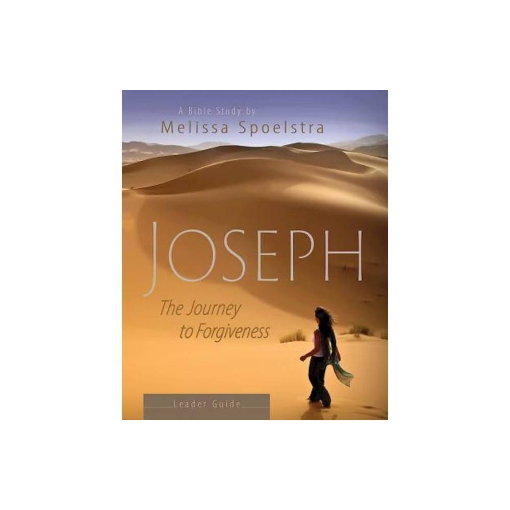Joseph Women S Bible Study Leader Guide By Melissa Spoelstra Paperback