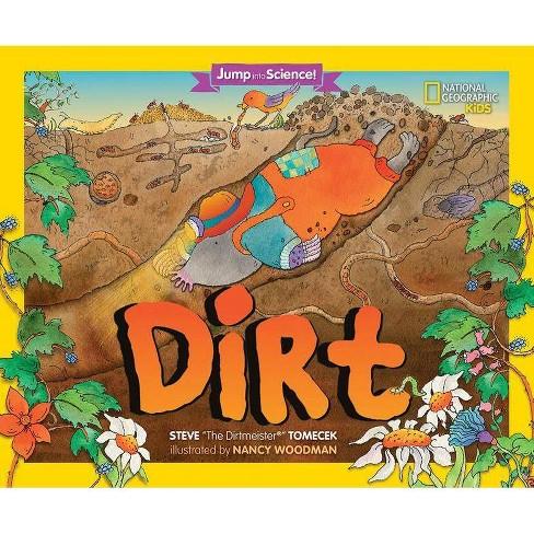 Jump Into Science: Dirt - by  Steve Tomecek (Paperback) - image 1 of 1