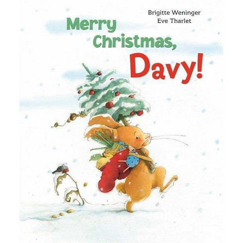 Merry Christmas, Davy! - by  Brigitte Weninger (Hardcover) - image 1 of 1