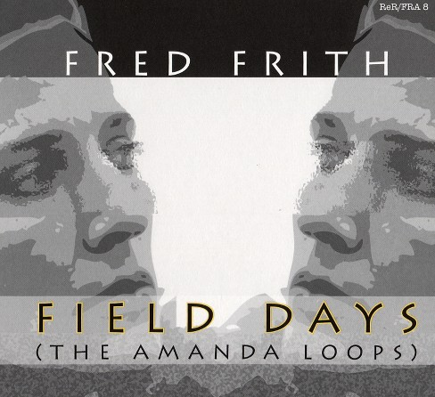 Fred frith - Field days (CD) - image 1 of 1