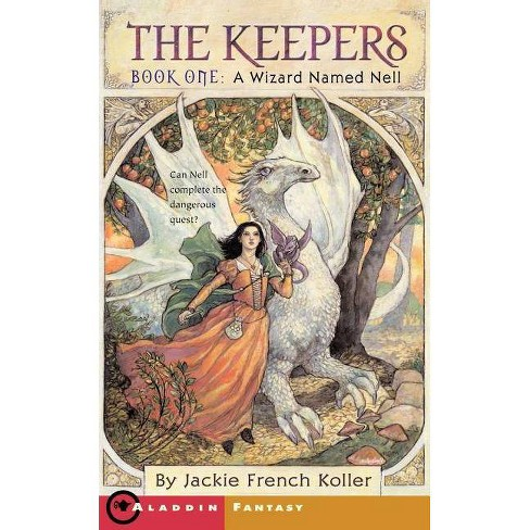 A Wizard Named Nell - (Keepers (Koller)) by  Jackie French Koller (Paperback) - image 1 of 1