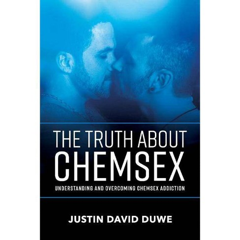 The Truth about Chemsex - by  Justin David Duwe (Paperback) - image 1 of 1