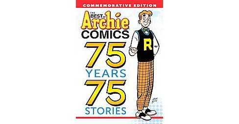 Best of Archie Comics : 75 Years, 75 Stories (Paperback) - image 1 of 1